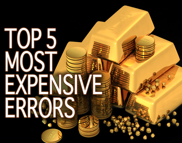 Most Expensive Errors